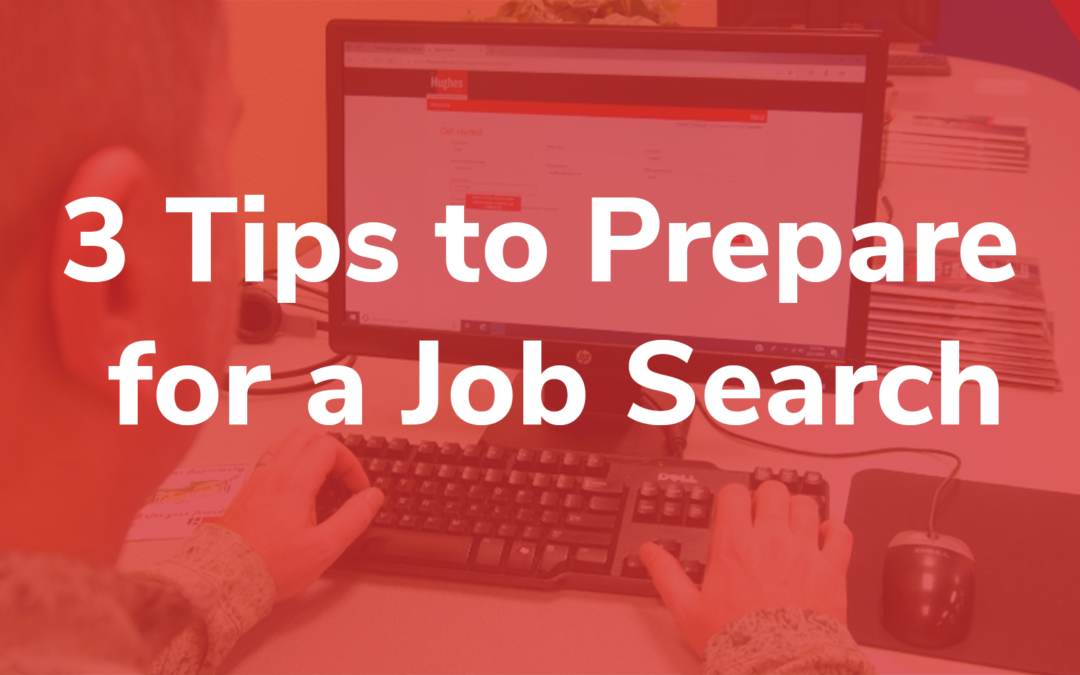 3-tips-to-prepare-for-a-job search-the-hughes-agency