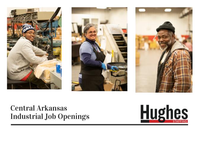 Hughes-Agency-Central-Arkansas-Industrial-Job-Openings